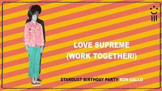 Play Love Supreme (Work Together!)