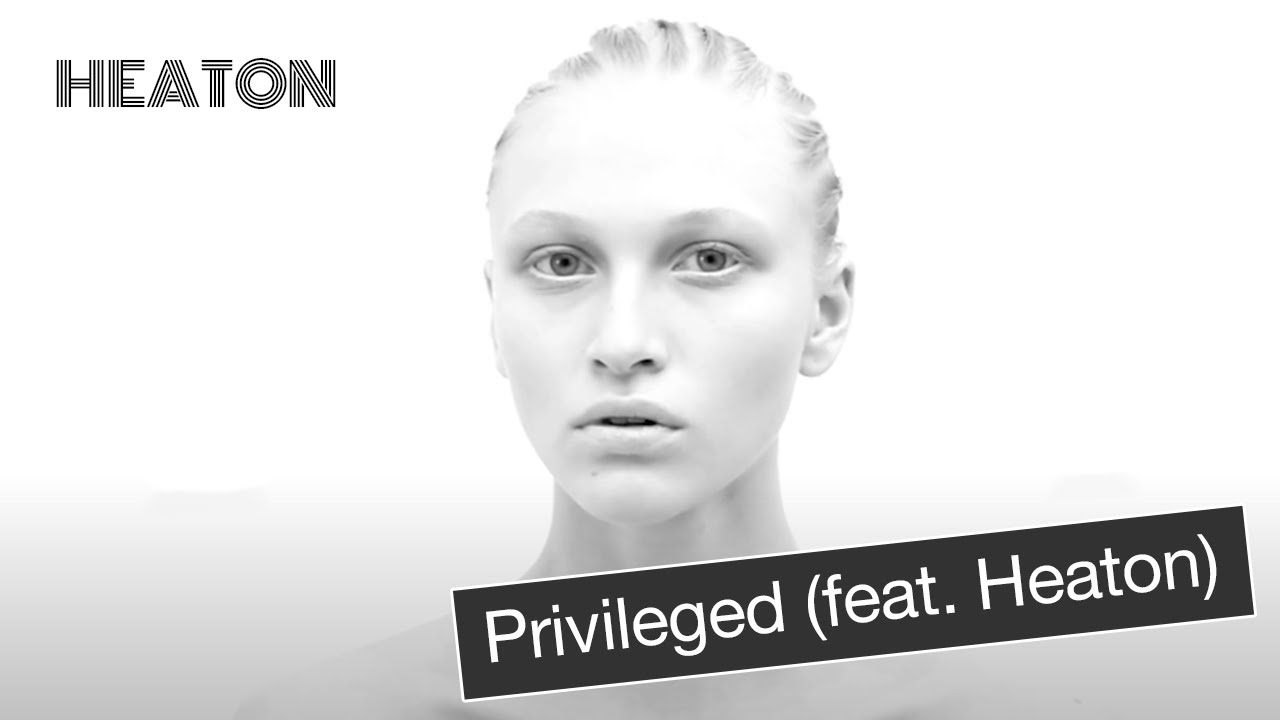 The Brooklyn Foundation (feat. Heaton) - Privileged