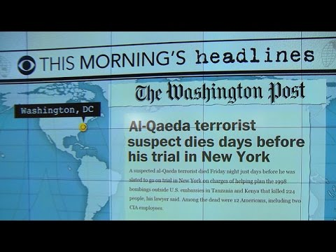 Headlines: Suspected Al-Qaeda terrorist dies days before testimony