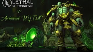 Lethal - Archimonde Mythic