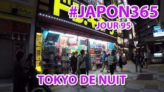 Tokyo de nuit (vlog Japon #95)