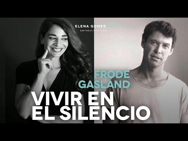 ¿Cómo vivir en el Silencio? | Entrevista a Frode Gasland. IG Live