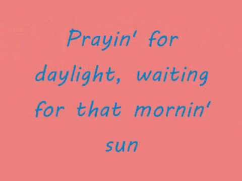 Rascal Flatts- Prayin' for Daylight Lyrics