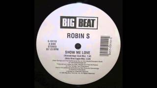 Robin S - Show me love (Stonebridge Club Mix)