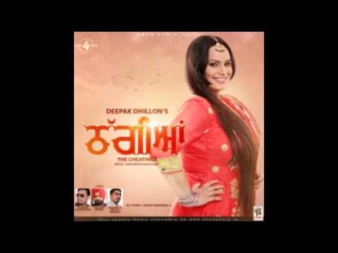 Akh - Thaggian  - Deepak Dhillon - Latest Punjabi...