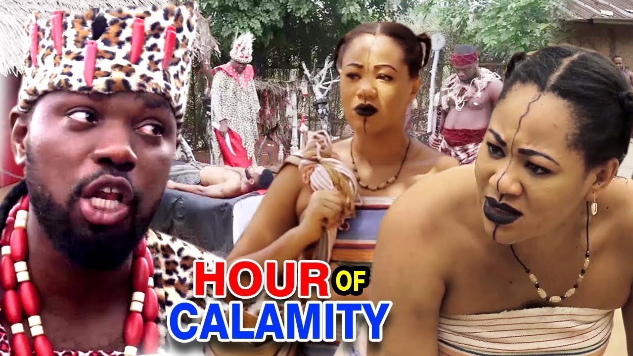 "Download Hour Of Calamity Season 5&6 ""NEW MOVIE"" - (Chinenye Ubah) 2019 Latest Nollywood Full Latest Movie"
