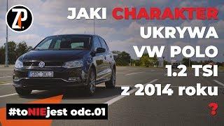 To NIE jest zwykły TEST... VW POLO 1.2 TSI (2014r.)