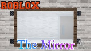 I'm going crazy in front of a mirror! Roblox