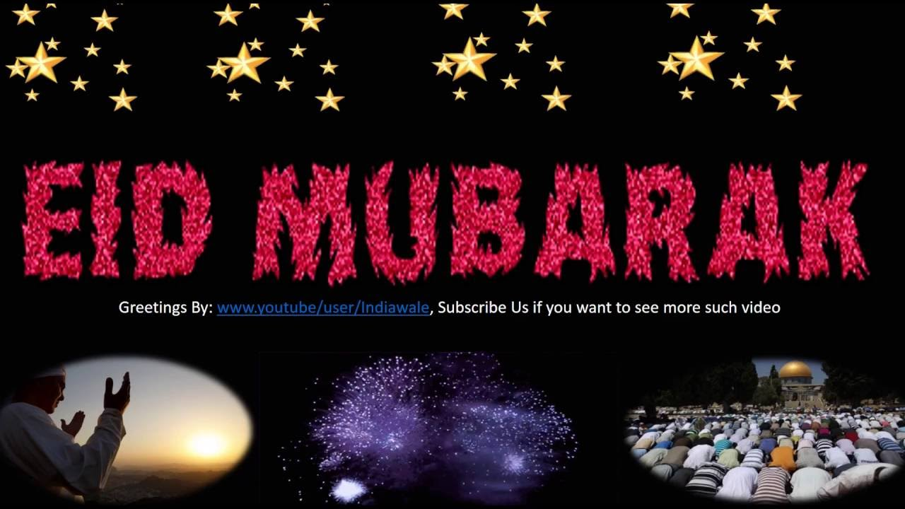 Eid Mubarak 2016 Wishes Greetings E Card Whatsapp Video Message Sms Quotes 11 Youtube