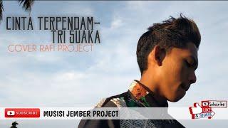 Download CINTA TERPENDAM-TRI SUAKA (COVER RAFI PROJECT)