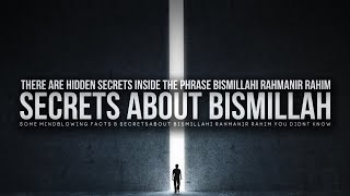 These 3 Secrets About Bismillah Will Shake You