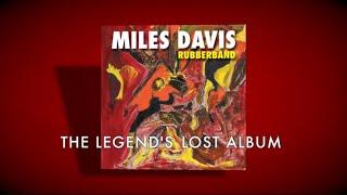 Miles Davis - Rubberband (Mini-Documentary)
