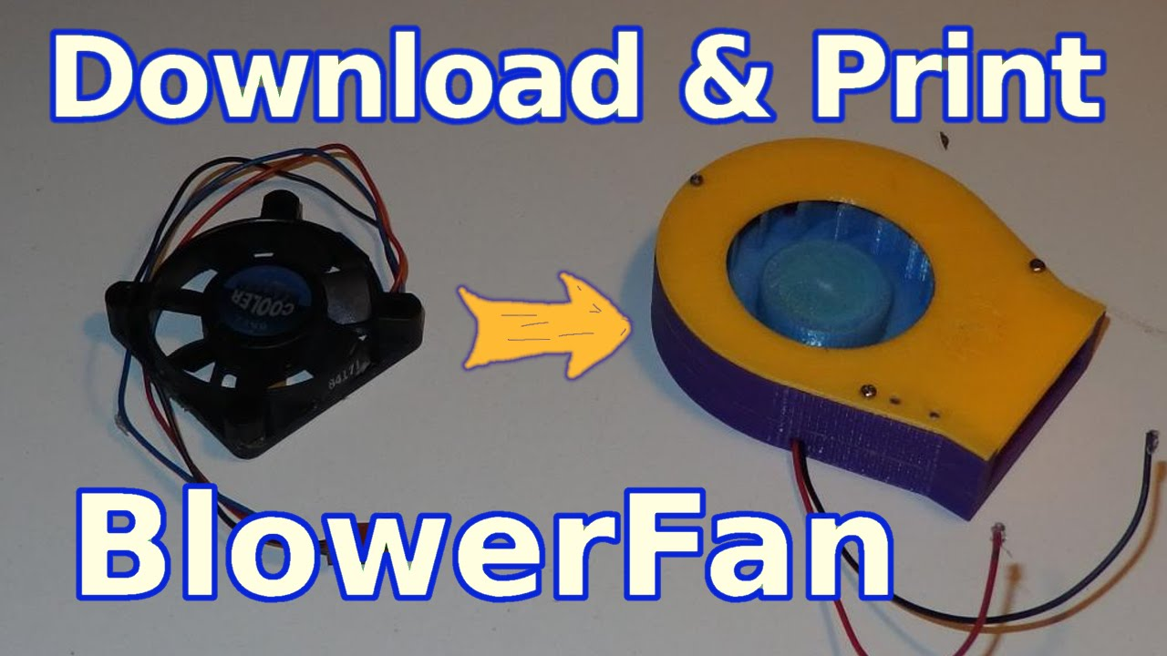 3d Printing How To Make Radial Blower From Pc Fan Youtube