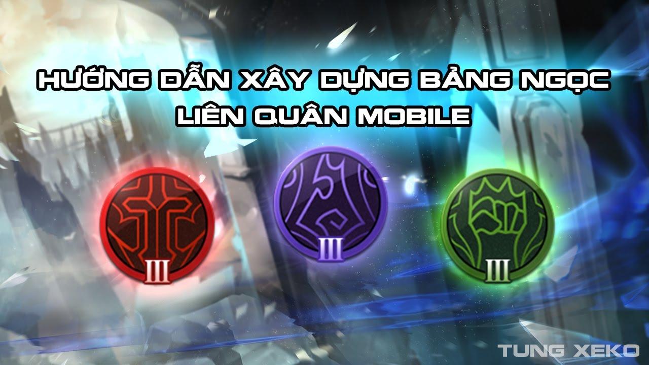 Hướng dẫn xây dựng Bảng Ngọc - Liên Quân Mobile - Strike of Kings