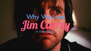 Why We Love JIM CARREY (Video Essay)