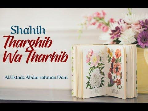 Shahih Tharghib Wa Tarhib 20 Februari 2018 – Masjid AMWA