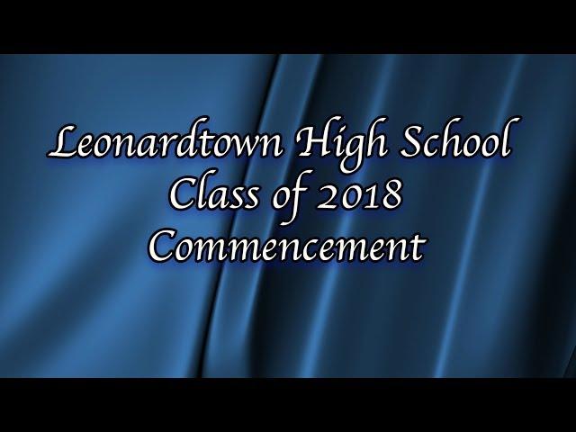 Commencement 2018 - Leonardtown High School