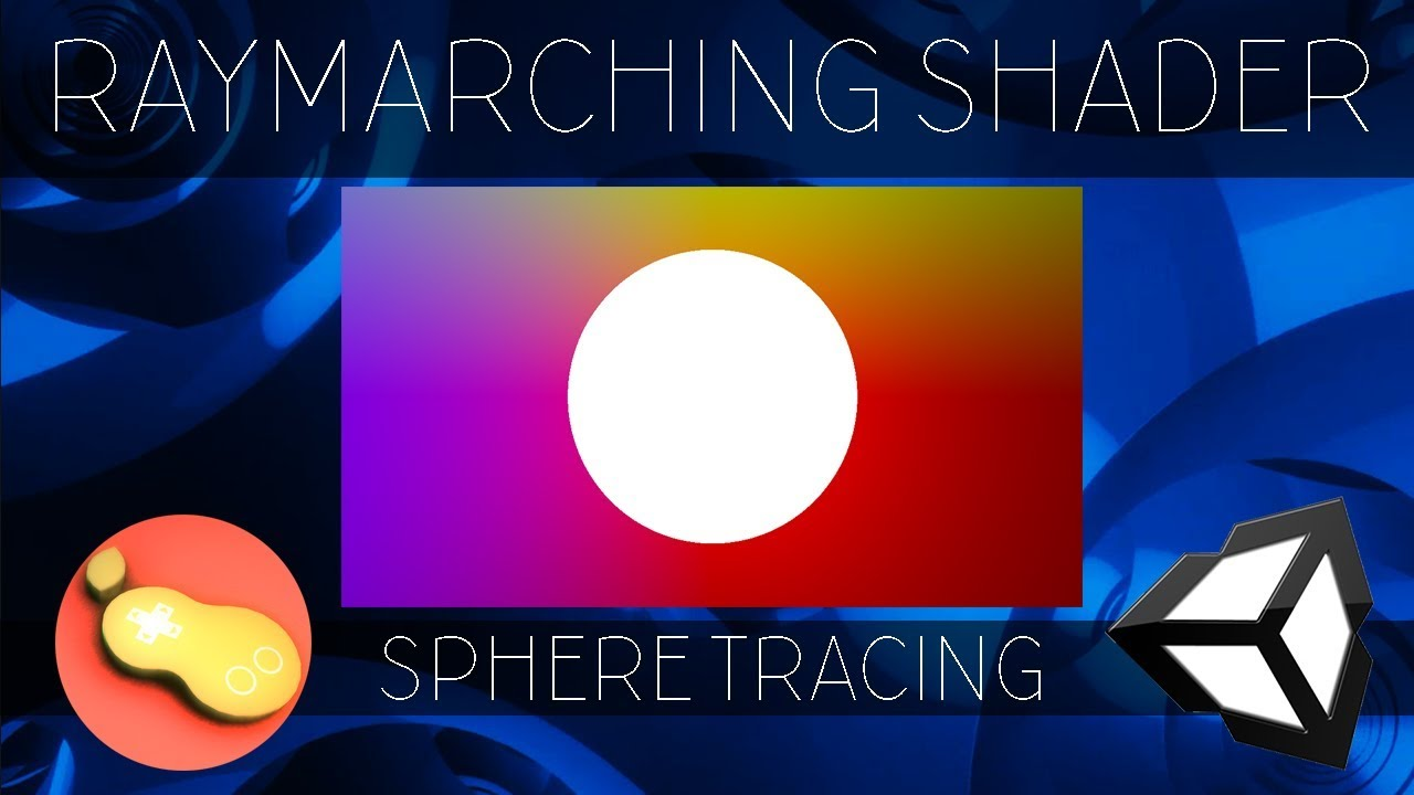 Raymarching Shader - Unity CG/C# Tutorial _Chapter[3] =
