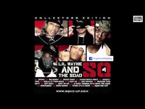 The Sqad & Lil Wayne  Get High