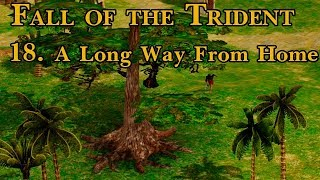 Age of Mythology: Fall of the Trident - 18. A Long Way From Home