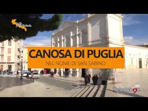 PUGLIA, PORTA D'ORIENTE - 08 - CANOSA DI PUGLIA: NEL NOME DI SAN SABINO