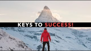 5 Important Keys To Success!