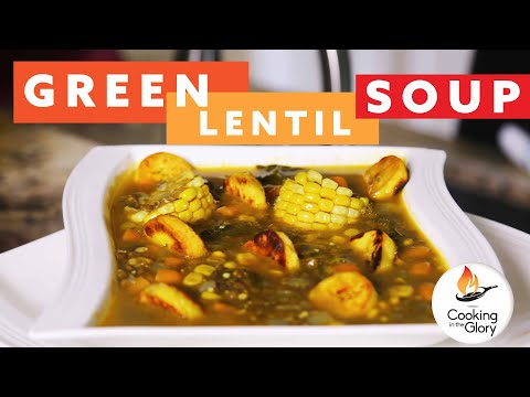 """how-to-make-a-green-lentil-soup""-