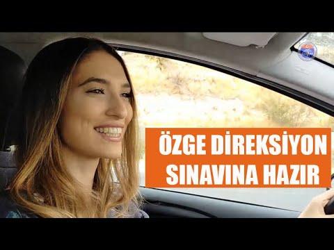 ÖZGE DİREKSİYON SINAVINA HAZIR