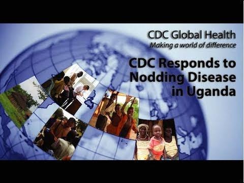 CDC Responds to Nodding Disease in Uganda