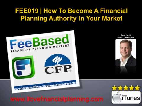 How To Become A Financial Planning Authority In Your Market