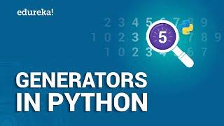 Generators in Python   Applications of Python Generator Functions   Python Tutorial   Edureka
