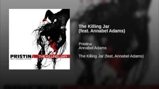 the killing jar (feat. annabel adams)