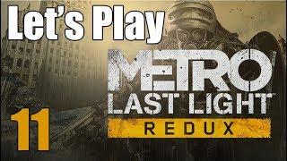 Metro Last Light Redux - Let