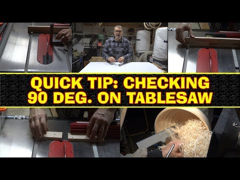 Quick Tip - Checking Tablesaw & Miter Gauge for 90 Degrees