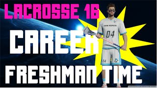 Career Mode - FRESHMAN NERVES (Powell Lacrosse 16) Ep. 1