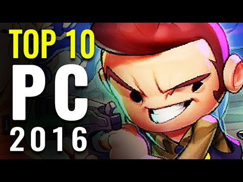 Top 10 Best Pc Games Of 2016 Games Of The Year Youtube