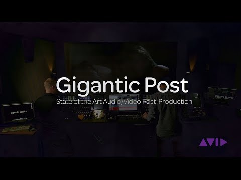 Gigantic Post — State of the Art Audio/Video Post-Production