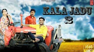 Kala jadu 2   Sumit Kasana   Anchal   Harendra Nagar   New Haryanvi Song 2020   New Gurjar Song 2020