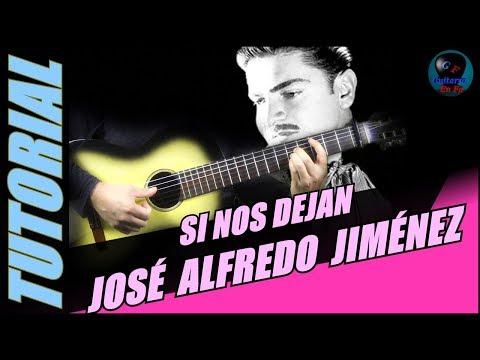 Cómo tocar Si Nos Dejan en guitarra -  José Alfredo Jiménez -  (TUTORIAL) Temporada 2