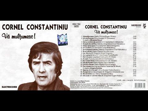CORNEL CONSTANTINIU - Va multumesc - FULL ALBUM