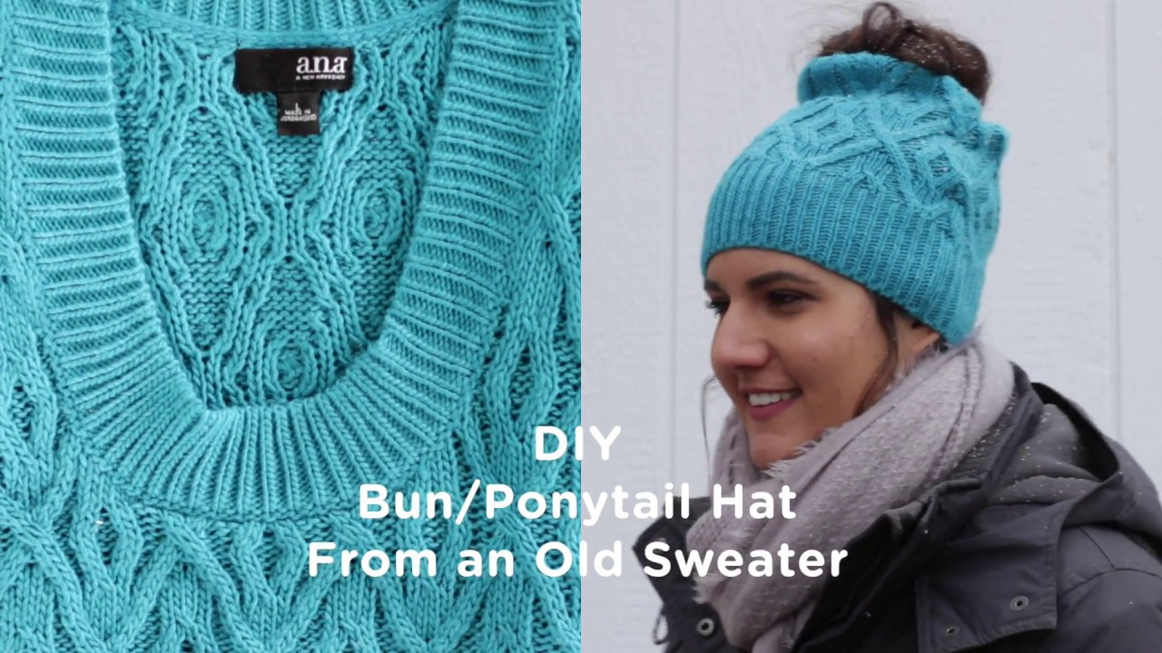 Diy Bunponytail Hat From An Old Sweater Youtube