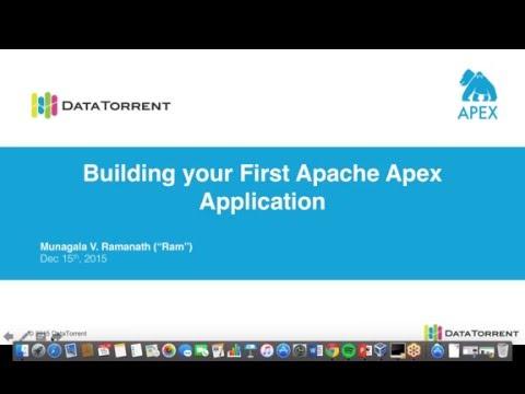 Webinar: Building Your First Apache Apex Application