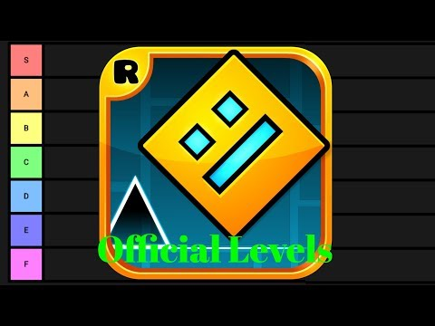 Official Level Tier List - Geometry Dash