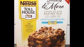 Nestle Toll House Brownies & More with Butterfinger Baking Bits Preparation & Review