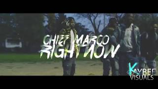Chief Marco - Rightnow | Shot By: @KaybeeVisuals