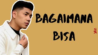 Download lagu Jaz - Bagaimana Bisa (Lirik Video)