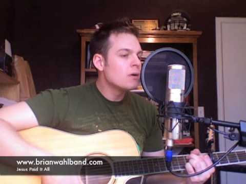 Jesus Paid It All - acoustic cover w/ Chord Chart - YouTube