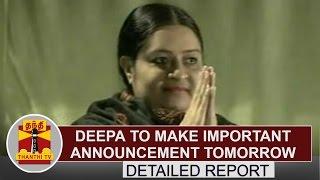 DETAILED REPORT | Deepa to make
