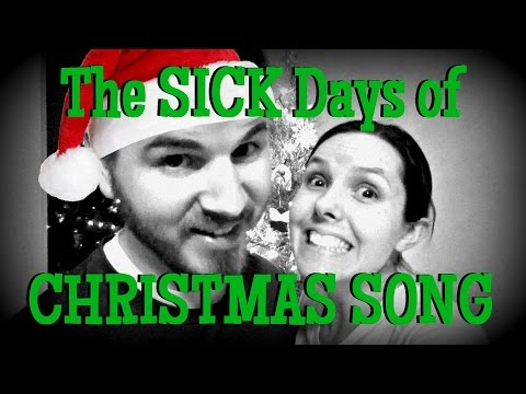 The SICK Days of CHRISTMAS !