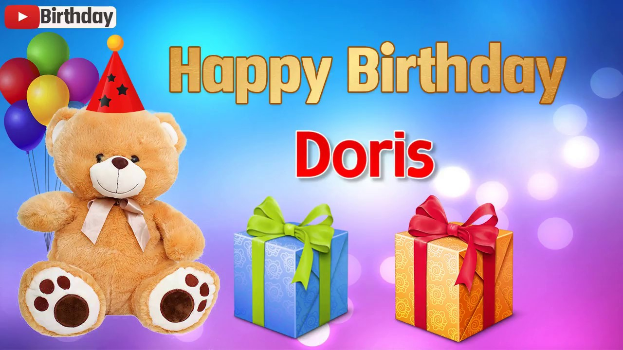 happy birthday doris Happy birthday Doris   YouTube happy birthday doris